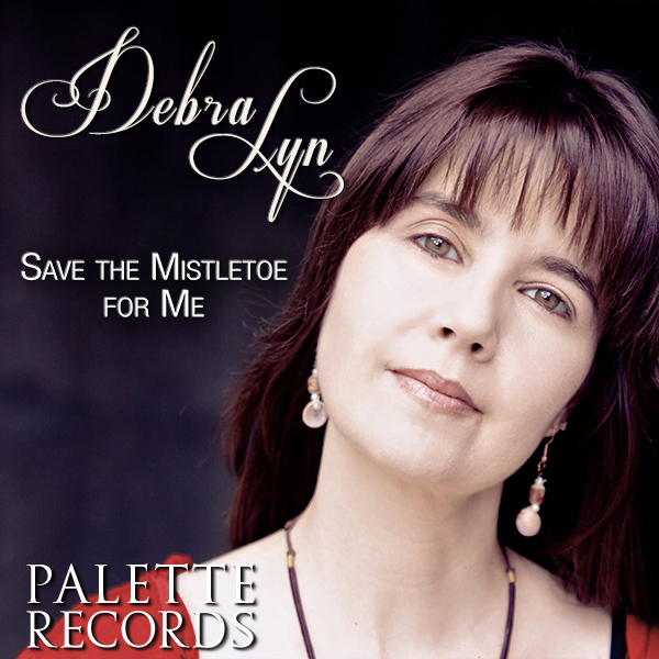 Debra-Lyn-Save-The-Mistletoe-For-Me-150x150