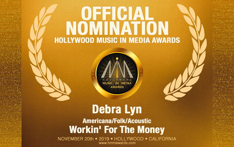 "Debra Lyn's ""Workin' For The Money"" Receives 2019 HMMA Nomination for Americana/Folk/Acoustic"