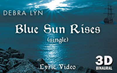 Blue Sun Rises – New 3D Binaural Single & Lyric Video